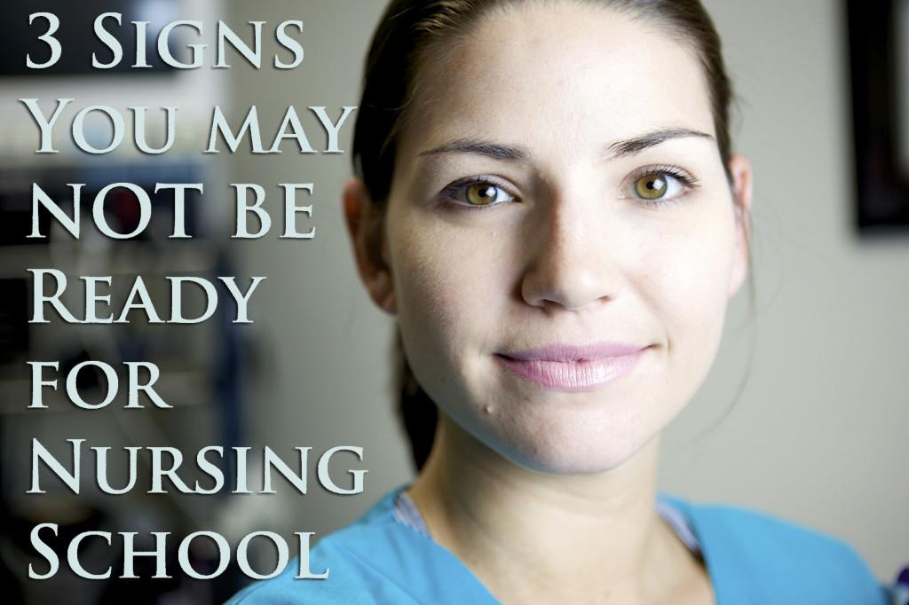 not ready for nursing school