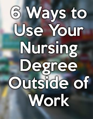 using nursing degree outside of the hospital