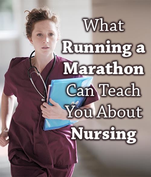 what running a marathon can teach you about nursing